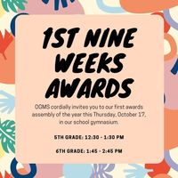 1st Nine Weeks Awards Assembly Schedule