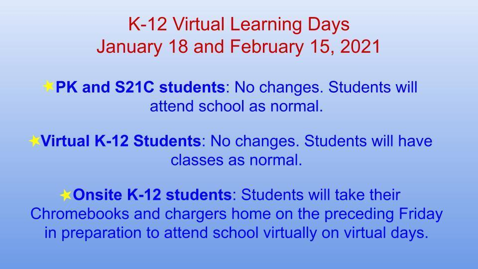 virtual days Jan 18 and Feb 15 for all K-12 students