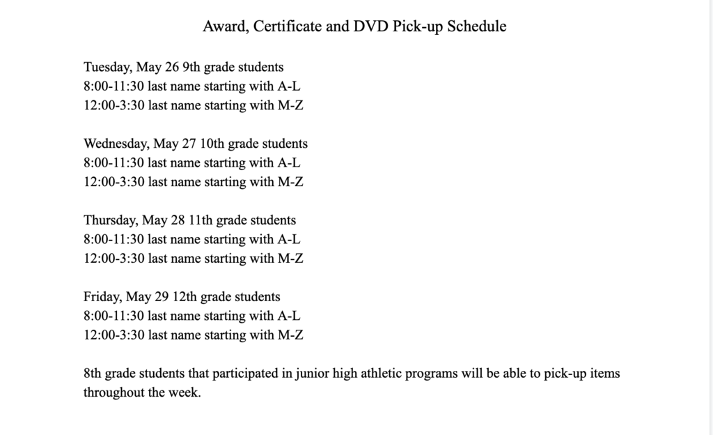 Award, Certificate and DVD Pick-up Schedule